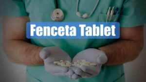 Fenceta Tablet