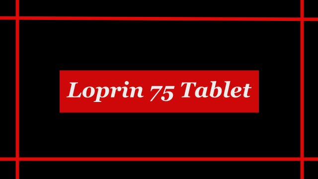 Loprin 75 Tablet